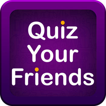 Quiz Your Friends - See who knows you the best! - See who knows you the best with Quiz Your Friends. Now with an \