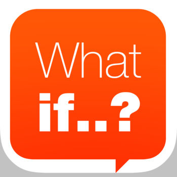 What if.. - What if.. is a question game where you say \